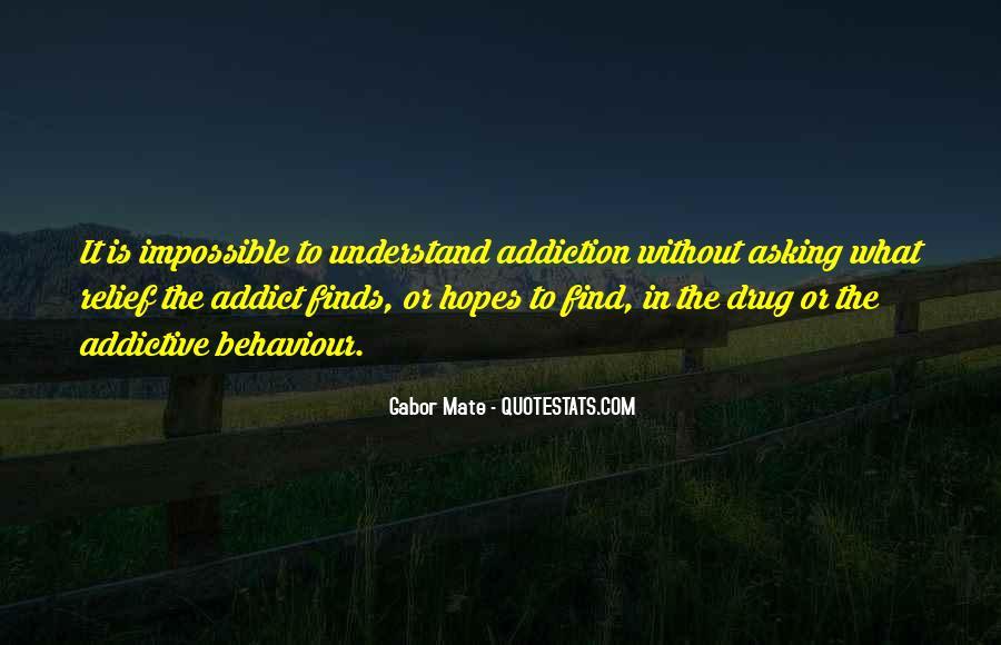 Addictive Behavior Quotes #745532