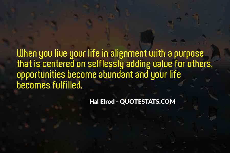 Adding Value To Your Life Quotes #1749688