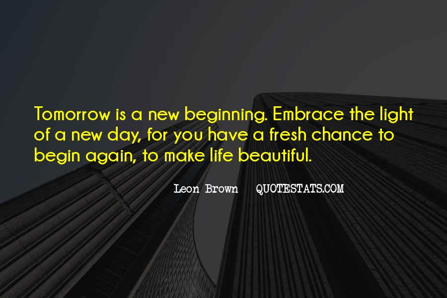 Quotes About New Day New Beginning #1035730