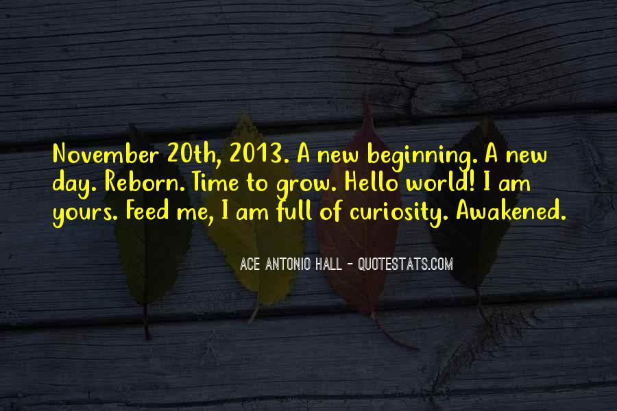 Quotes About New Day New Beginning #1381512