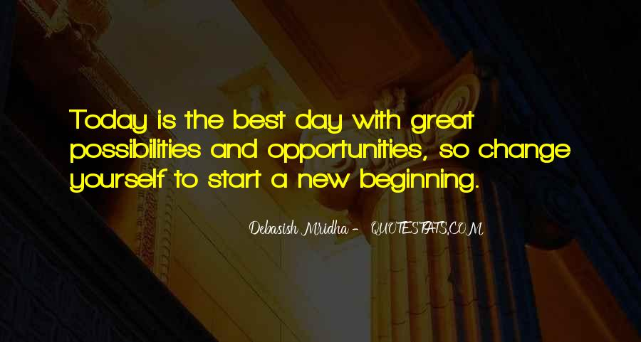 Quotes About New Day New Beginning #1534982