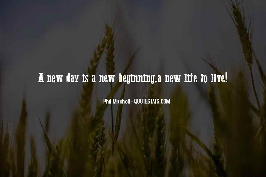 Quotes About New Day New Beginning #1655727