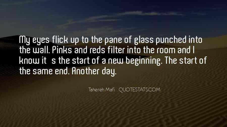 Quotes About New Day New Beginning #1681989