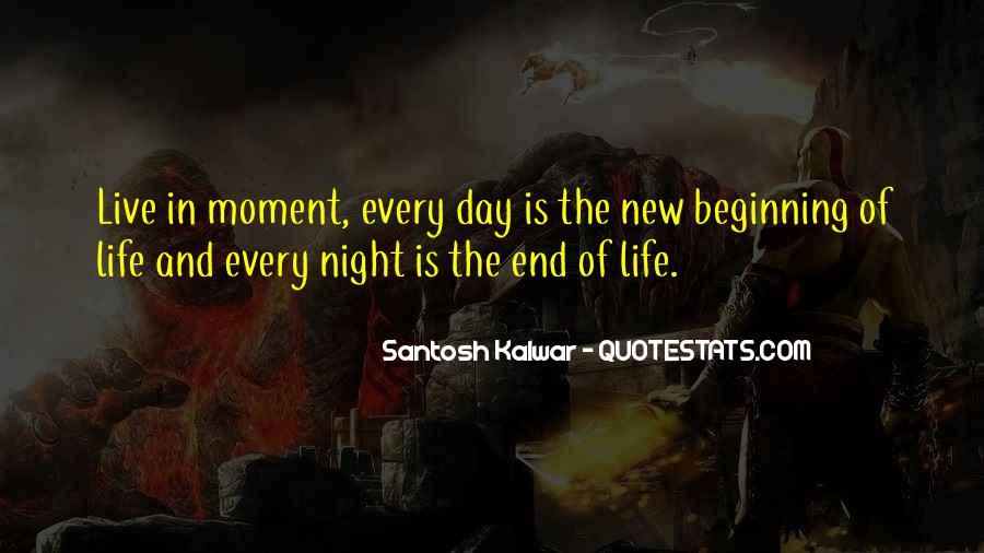 Quotes About New Day New Beginning #1794528