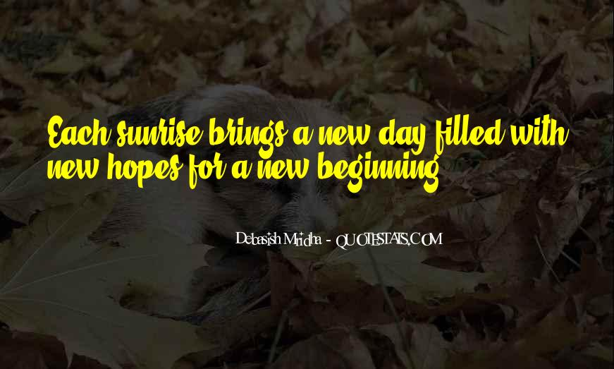 Quotes About New Day New Beginning #1841016