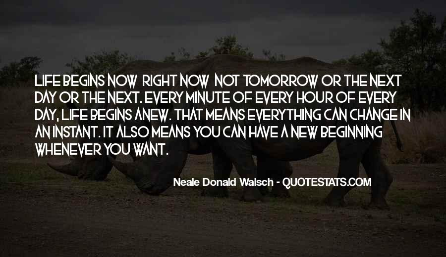Quotes About New Day New Beginning #1868677