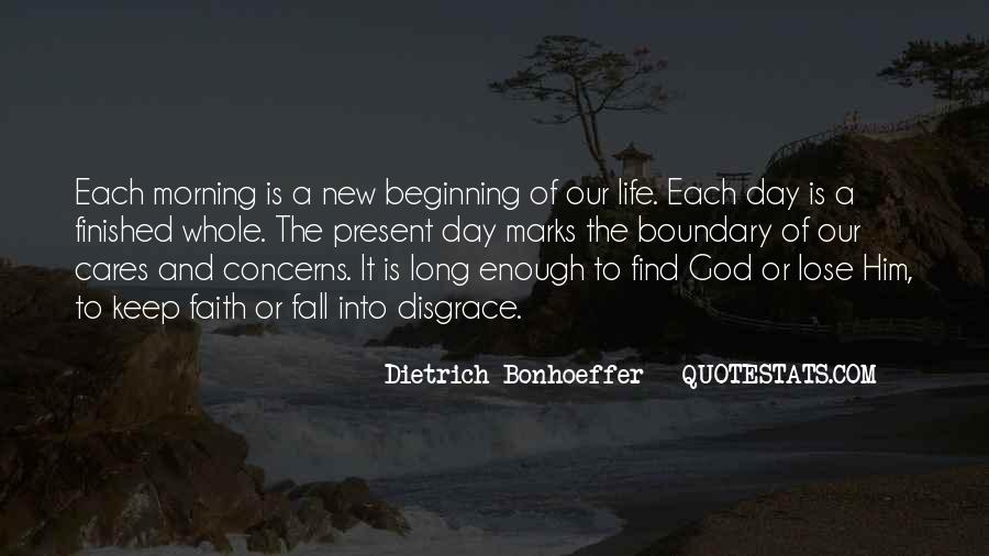 Quotes About New Day New Beginning #583517