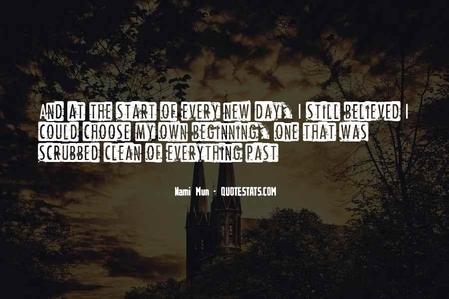 Quotes About New Day New Beginning #640103