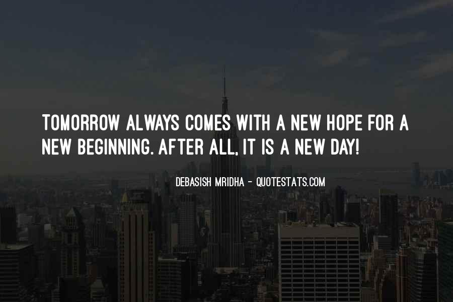 Quotes About New Day New Beginning #813805