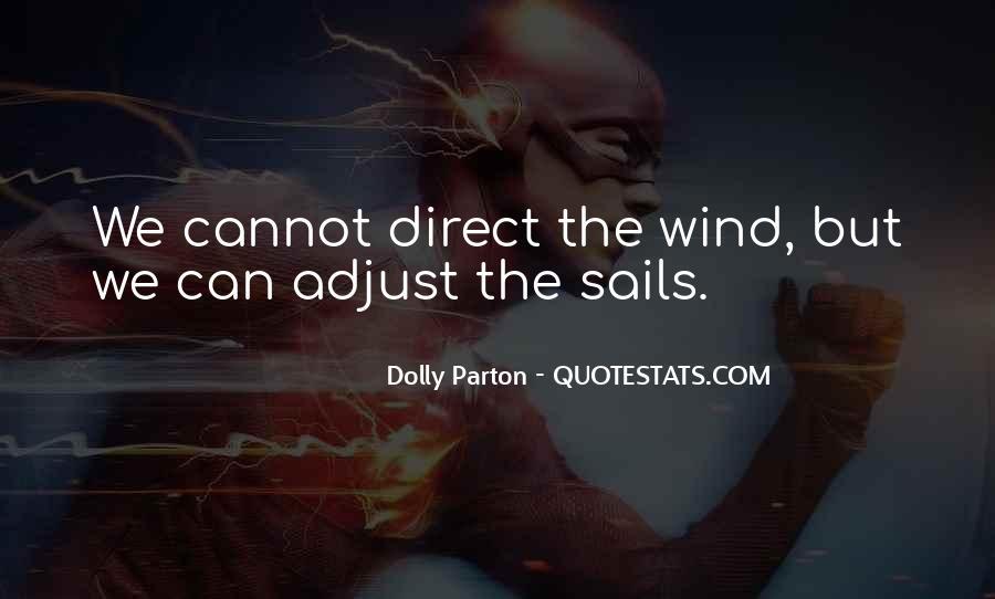 Adjust The Sails Quotes #1258809