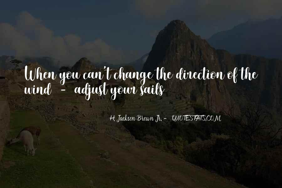 Adjust The Sails Quotes #164667