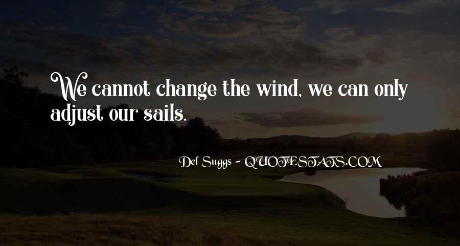Adjust The Sails Quotes #51293