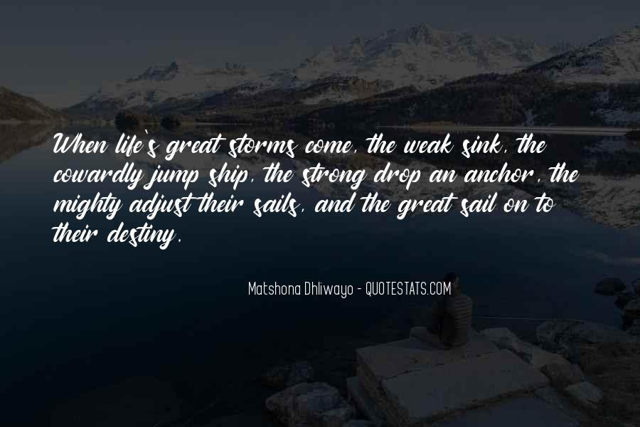 Adjust The Sails Quotes #515603