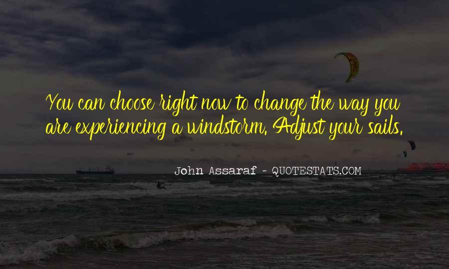 Adjust The Sails Quotes #964984