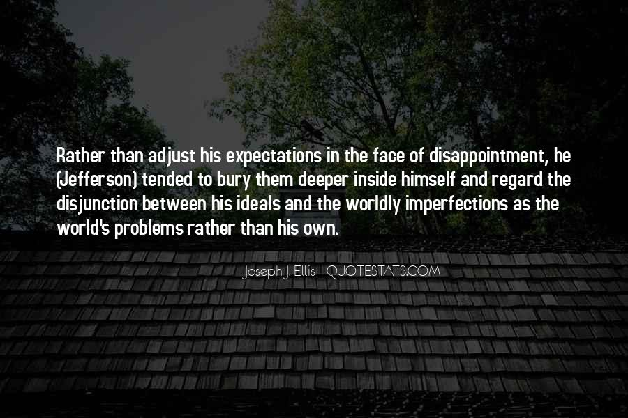 Adjust Your Expectations Quotes #1542450