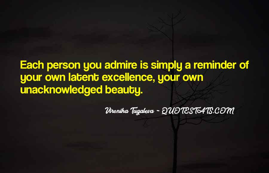 Admire Your Beauty Quotes #1008653