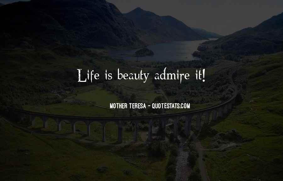 Admire Your Beauty Quotes #1347960