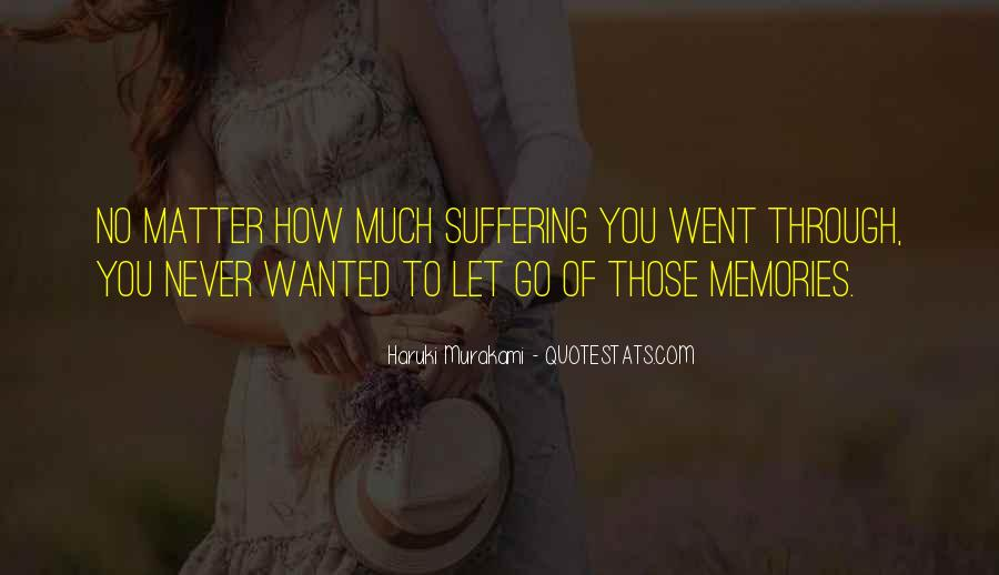 Quotes About Never Letting Someone In #297484