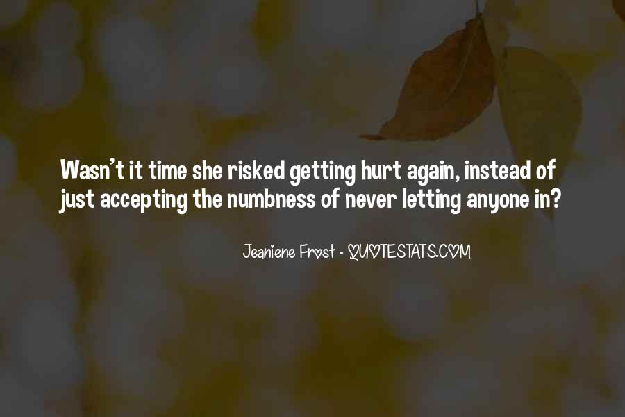 Quotes About Never Letting Someone In #43477