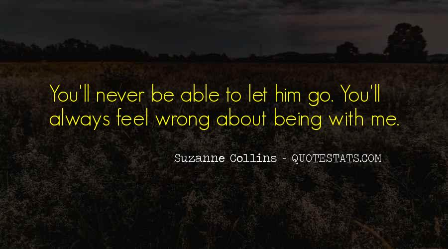 Quotes About Never Letting Someone In #69248