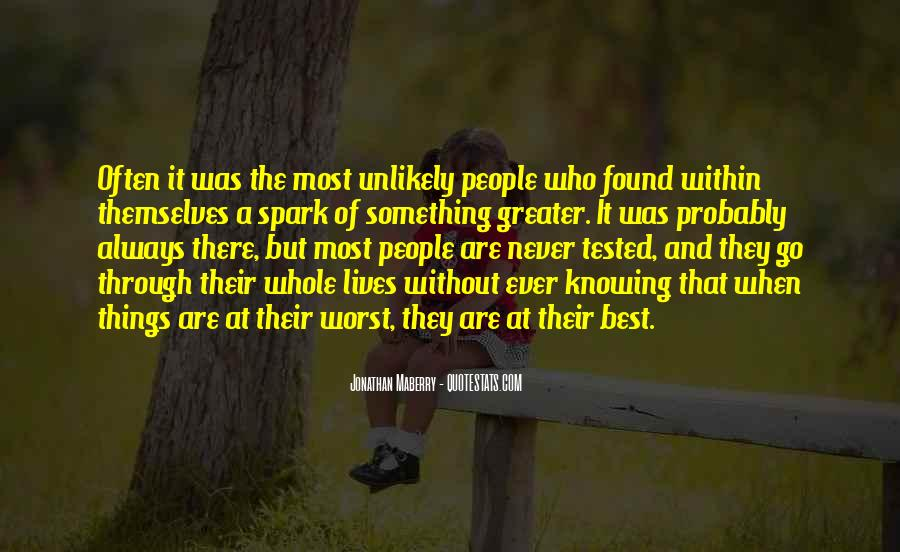 Quotes About Never Knowing What Someone Is Going Through #1155449