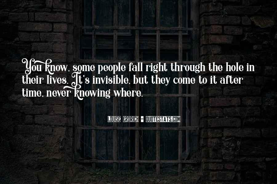 Quotes About Never Knowing What Someone Is Going Through #1425446