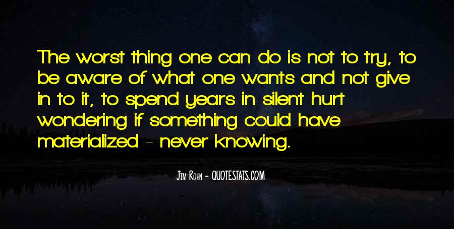Quotes About Never Knowing Until You Try #1379066