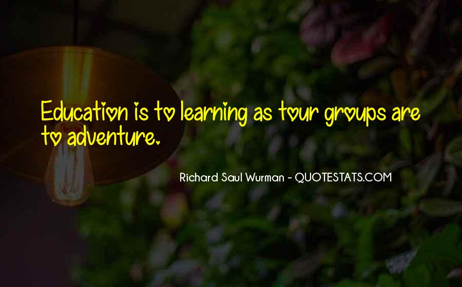 Adventure And Education Quotes #1031171