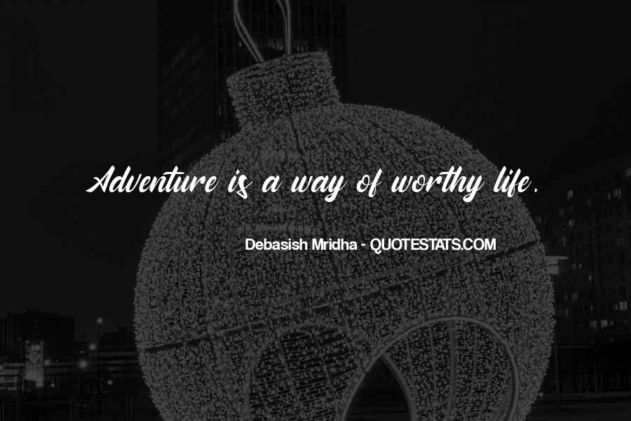Adventure And Education Quotes #1845150