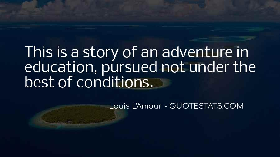 Adventure And Education Quotes #397624