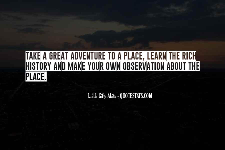Adventure And Education Quotes #53334
