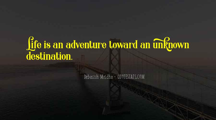 Adventure Into The Unknown Quotes #126242