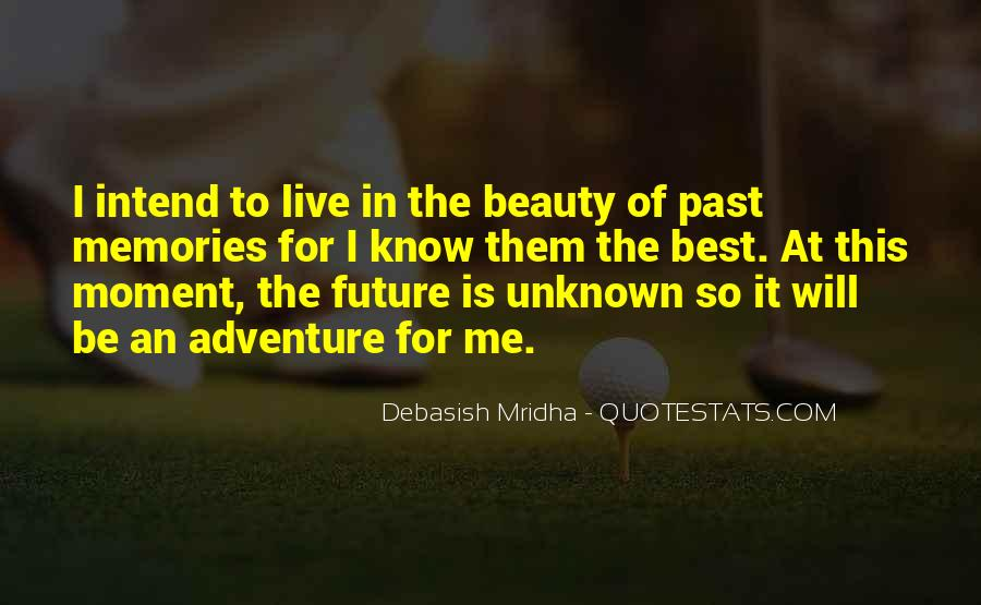 Adventure Into The Unknown Quotes #1468754