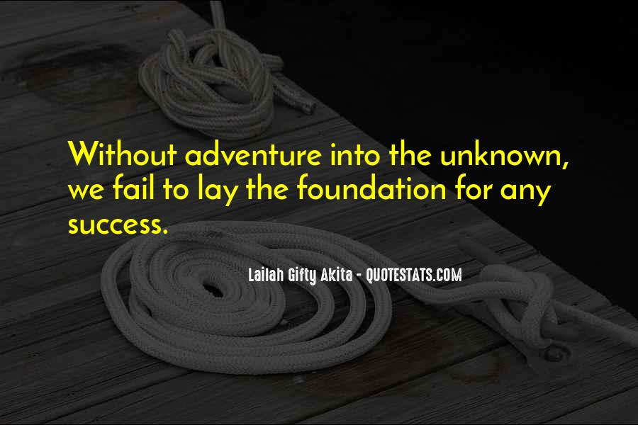 Adventure Into The Unknown Quotes #1622916