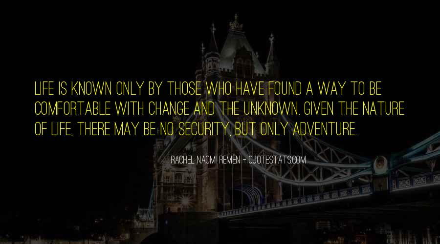 Adventure Into The Unknown Quotes #1712536