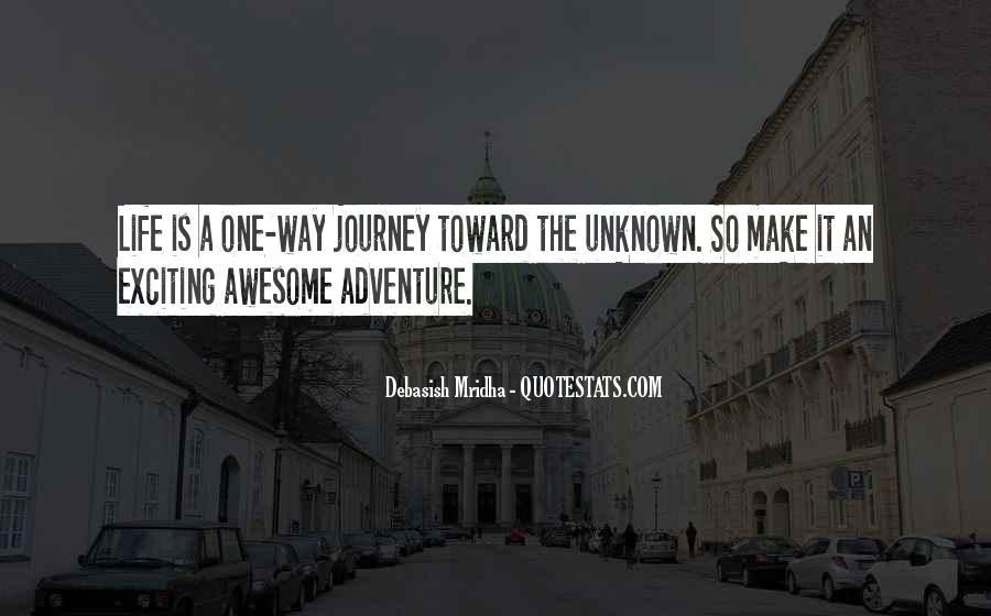 Adventure Into The Unknown Quotes #1724719