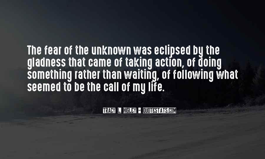 Adventure Into The Unknown Quotes #1862509