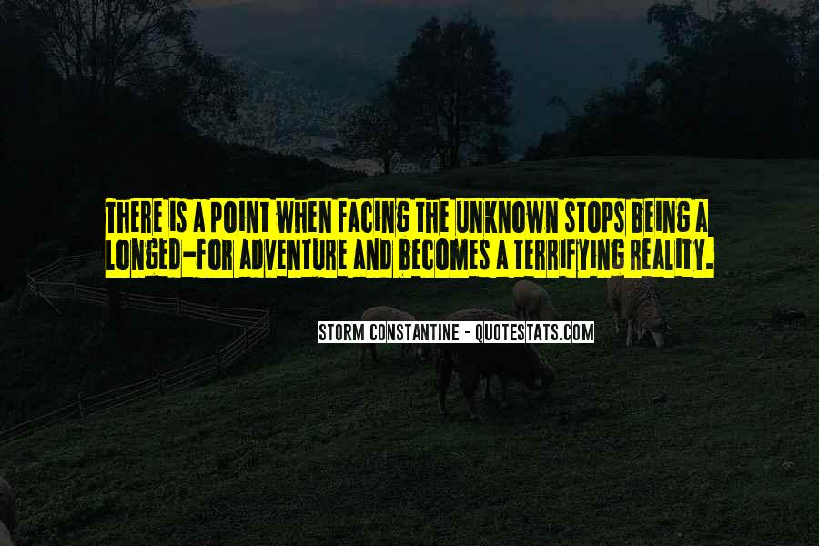 Adventure Into The Unknown Quotes #211568