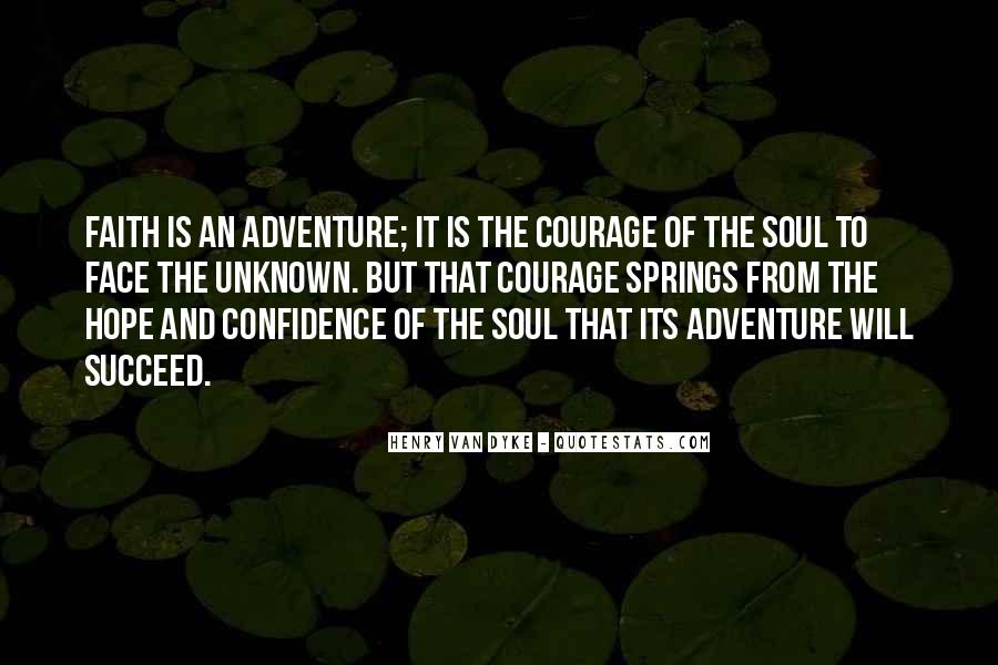 Adventure Into The Unknown Quotes #232819
