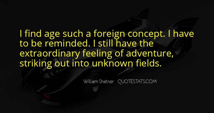 Adventure Into The Unknown Quotes #313632