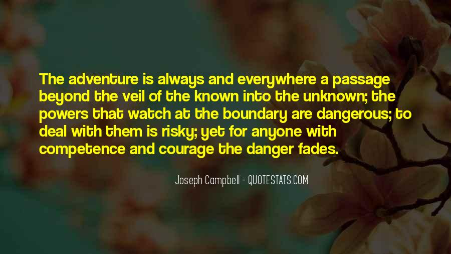 Adventure Into The Unknown Quotes #333660