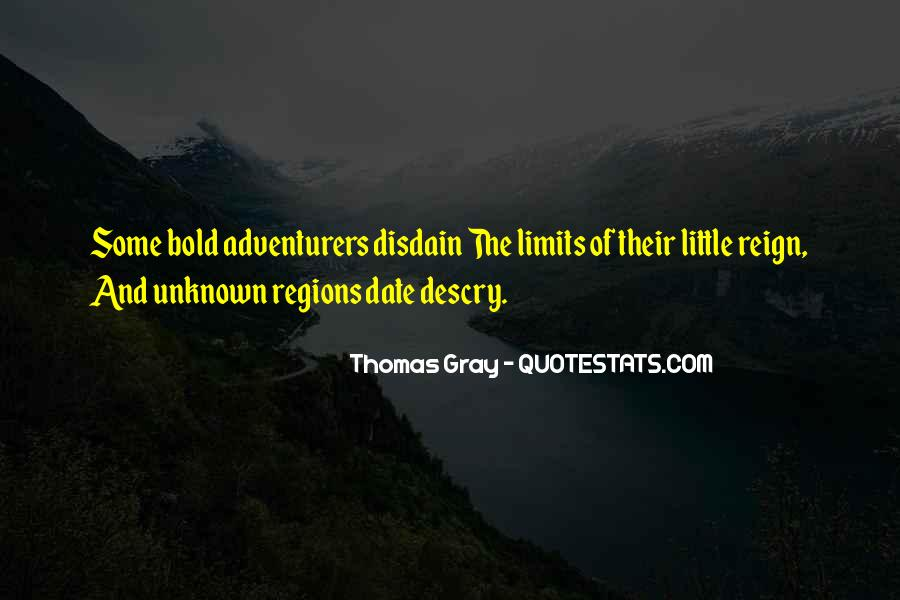 Adventure Into The Unknown Quotes #55158