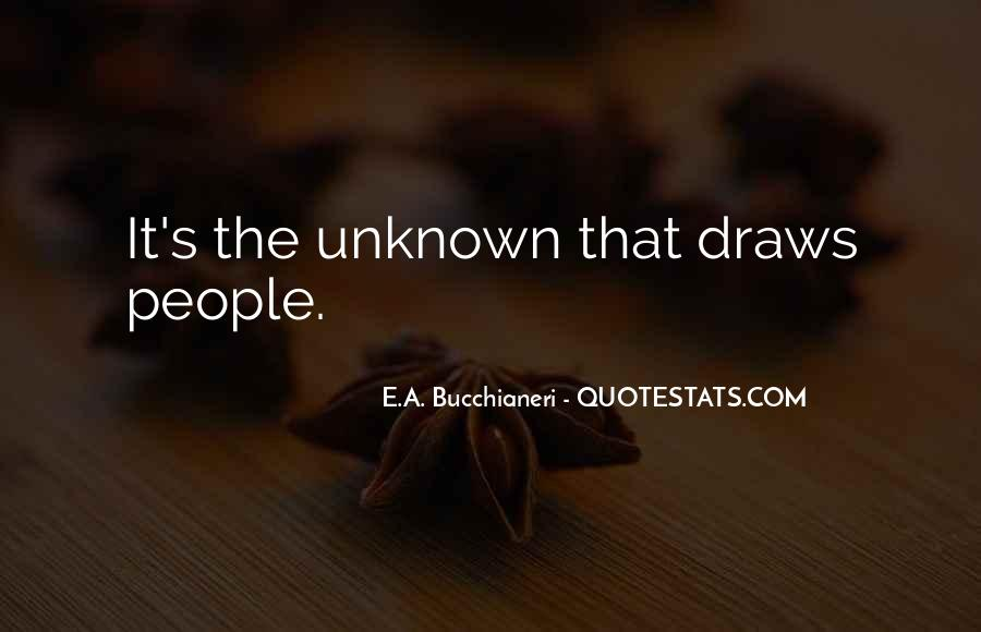 Adventure Into The Unknown Quotes #605391