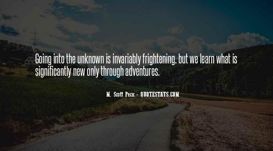 Adventure Into The Unknown Quotes #792165