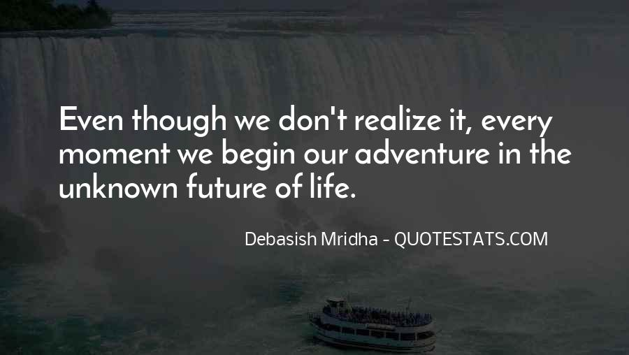 Adventure Into The Unknown Quotes #95469