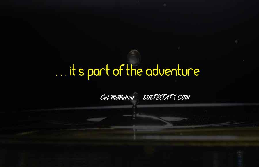 Adventure Traveling Quotes #1737152