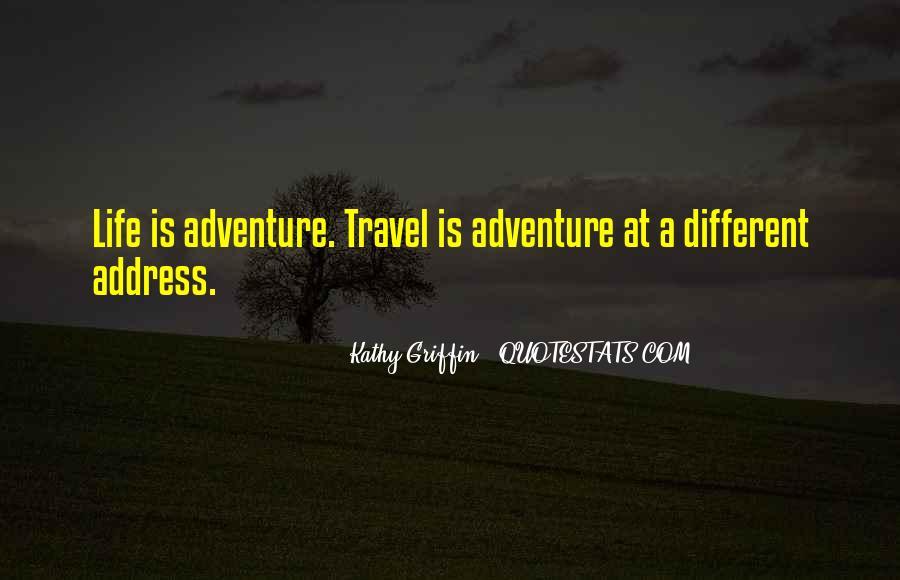 Adventure Traveling Quotes #993550