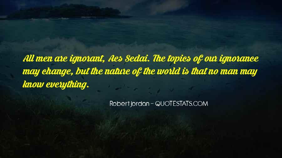 Aes Sedai Quotes #1436961