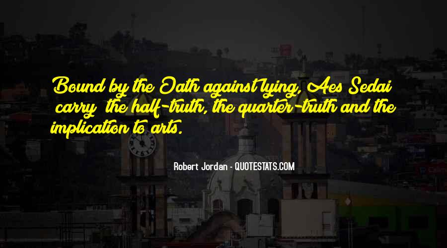 Aes Sedai Quotes #649403