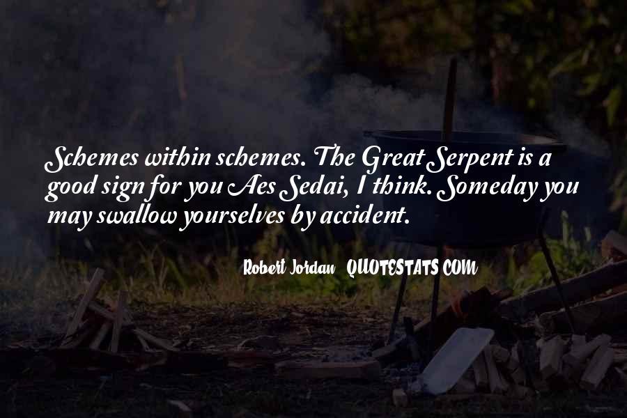 Aes Sedai Quotes #680554